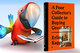 A Poor Collector's Guide to Buying Great Art, by Erling Kagge